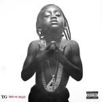 """(New Music) YG """"Twist My Fingaz""""."""