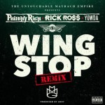 Philthy Rich Ft Rick Ross & Yowda – Wing Stop (Remix)