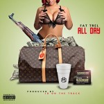 """New Music: Fat Trel """"All Day""""."""