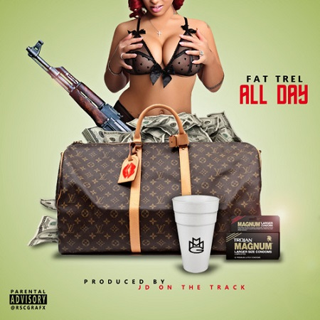 New Music Fat Trel All Day.