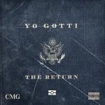 New Mixtape Yo Gotti -The Return (Listen/Download).