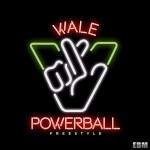 New Music: Wale Powerball (Freestyle).