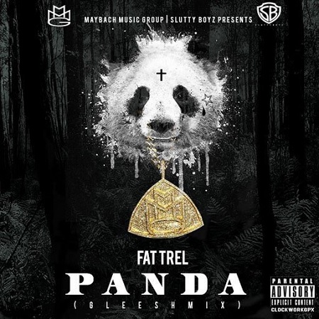 New Music Fat Trel Panda (Gleesh Mix).