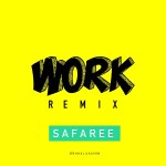 "New Music: Safaree ""Work"" (Stunt Mix)"