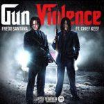 "New Music: Fredo Santana Ft Chief Keef-""Gun Violence""."