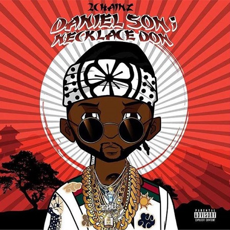 Mixtape 2 Chainz Daniel Son; Necklace Don