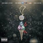 "Mixtape: Gucci Mane x Future ""Free Bricks 2"" (Zone 6 Edition)."