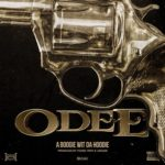"New Music: A Boogie Wit Da Hoodie ""Odee""."