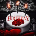 "New Music: Fetty Wap Ft. Monty ""Birthday""."