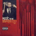 "Stream Eminem ""Music To Be Murdered By"" Album."