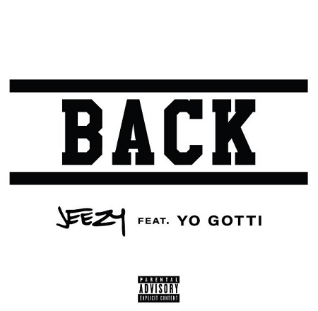 "New Music: Jeezy Ft. Yo Gotti - ""Back""."