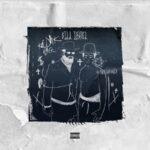 """Kodak Black """"Bill Israel"""" (New Album)."""