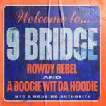"New Music: Rowdy Rebel & A Boogie Wit Da Hoodie – ""9 Bridge""."