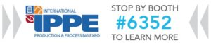 2020 IPPE Booth #6352