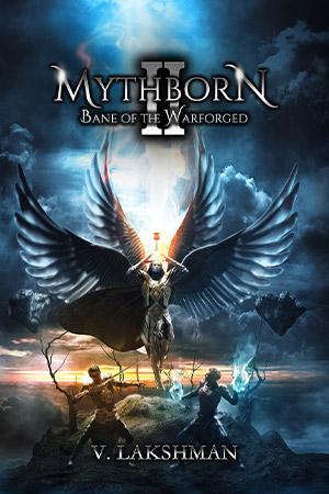 Mythborn II: Bane of the Warforged
