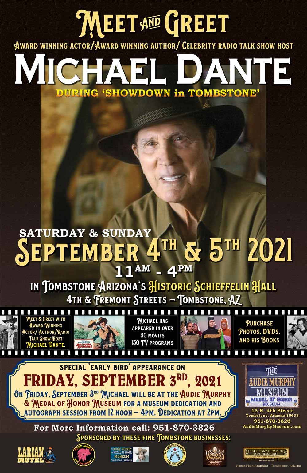 Award Winning Actor/Award Winning Author/Celebrity Radio Talk Show Host Michael Dante is the special celebrity guest in Tombstone, Arizona on Sept. 3, 4, 5, 2021