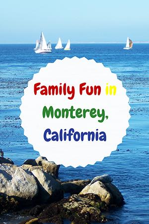 Family Fun in Monterey, California - Travel with Mia - Small Pin Me