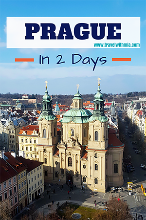 Prague in 2 days - Travel with Mia - Pin me S