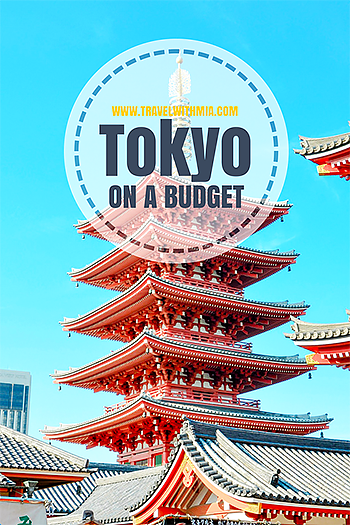 Travel with Mia - Tokyo on a Budget - Pin Me