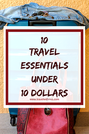 Travel with Mia - 10 travel essentials under 10 - Pin Me S