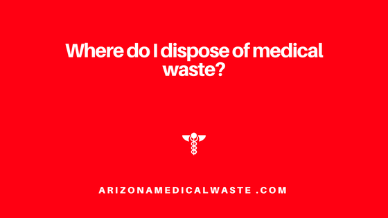 Arizona Medical Waste