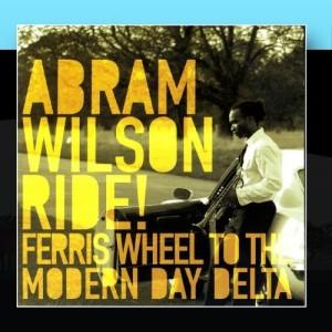 Abram Wilson - Ride!
