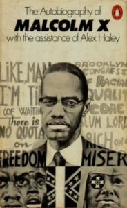 The Autobiography of Malcolm X: As Told to Alex Haley (Click image to buy)