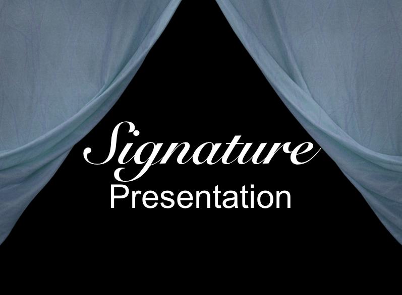 Signature Presentation