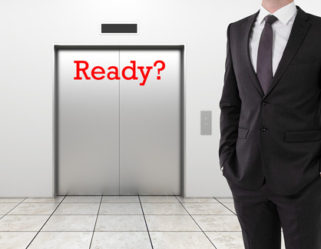 REady with your elevator Speech?