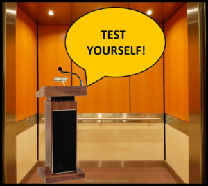 Test your Elevator Speech!