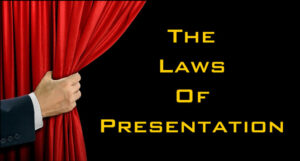 Laws of Presentation