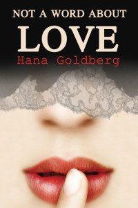 not-a-word-about-love-hana-goldberg-big1