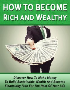 How-To-Become-Rich-And-Wealthy-E-Book-Cover