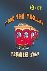 Todd-the-Trolley-Book-Cover-5