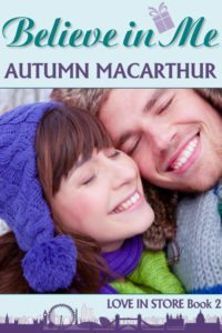 Believe in Me, sweet Christian romance by Autumn Macarthur