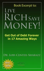 Live Rich Save Money! Get Out of Debt Forever in 17 Amazing Ways
