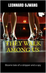 They Walk Among Us by Leonnard Ojwang