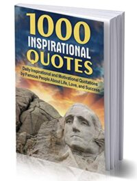 FREE: 1000 INSPIRATIONAL QUOTES: Daily Inspirational and Motivational Quotations by Famous People by Joseph Hampton