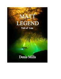 FREE: Matt Legend: Veil of Lies by Denis Mills