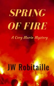Spring of Fire by JW Robitaille