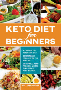 FREE: Keto Diet for Beginners by William Moore