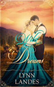 Wild Dreams by Lynn Landes