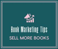 Book Marketing Tips – Author Visibility – Sell More Books