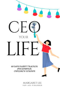 FREE: CEO your life with 7 habits of happy kids book ages 6-12 by Margaret Lee