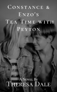 FREE: Constance & Enzo's Tea Time With Peyton by Theresa Dale