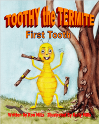 FREE: Toothy the Termite by Kelly Mills by Kelly Mills