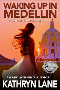 Waking Up in Medellin by Kathryn Lane