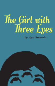 FREE: The Girl with Three Eyes by Ana Smocvin