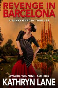 Revenge in Barcelona by Kathryn Lane