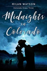 FREE: Midnights in Colorado by Milan Watson